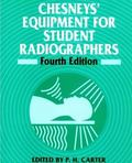 Chesneys' Equipment for Student Radiographers