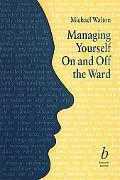Management on and off the Ward - Michael Walton - Paperback