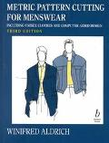 Metric Pattern Cutting for Men's Wear Including Unisex Clothes and Computer Aided Design