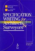 Specification Writing for Architects and Surveyors