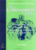 Cardiorespiratory System Integration of Normal and Pathological Structure and Function