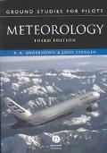 Ground Studies for Pilots: Meteorology, Third Edition (Ground Studies for Pilot's Series)