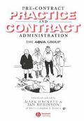 Pre-Contract Practice and Contract Administration for the Building Team