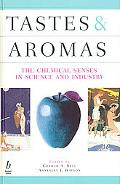 Tastes & Aromas The Chemical Senses in Science and Industry