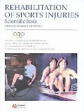 Rehabilitation of Sports Injuries Scientific Basis