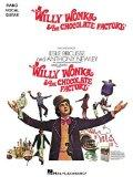 Willy Wonka and the Chocolate Factory (Piano/Vocal/Guitar Songbook)