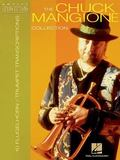 Chuck Mangione Collection 12 Trumpet and Flugelhorn Transcriptions