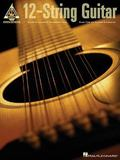 12-string Guitar 25 Note-for-note Transcriptions Plus Tips on Tuning And Capoing