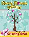 Cherry Blossom Festival Coloring and Activity Book