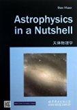 Astrophysics in a Nutshell (In a Nutshell (Princeton))