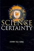 Science and Certainty