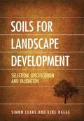 Soils for Landscape Development : Selection, Specification and Validation