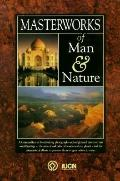 Masterworks of Man & Nature Preserving Our World Heritage