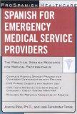 Prospanish Healthcare: Spanish for Emergency Medical Service Providers
