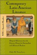 Contemporary Latin American Literature Original Selections from the Literary Giants for Inte...