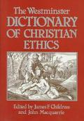 Westminster Dictionary of Christian Ethics