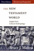 New Testament World Insights from Cultural Anthropology