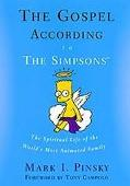 Gospel According to the Simpsons The Spiritual Life of the World's Most Animated Family