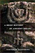 Brief History of Ancient Israel