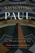 Navigating Paul An Introduction to Key Theological Concepts
