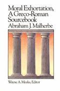Moral Exhortation a Greco Roman Sourcebook