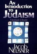 Introduction to Judaism A Textbook and Reader