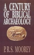 Century of Biblical Archaeology