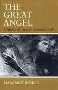 Great Angel A Study of Israel's Second God