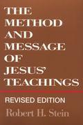 Method and Message of Jesus' Teachings