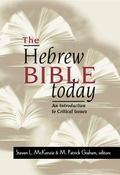 Hebrew Bible Today An Introduction to Critical Issues
