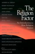 Religion Factor An Introduction to How Religion Matters