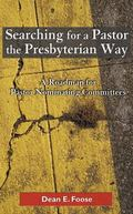 Searching for a Pastor the Presbyterian Way A Roadmap for Pastor Nominating Committees
