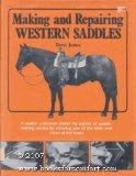 Making and Repairing Western Saddles - Dave Jones - Hardcover