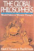Global Philosophers World Politics in Western Thought