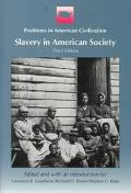 Slavery in American Society