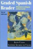 Graded Spanish Reader: Primera etapa, Alternate (English and Spanish Edition)