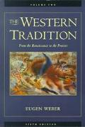 Western Tradition From the Renaissance to the Present