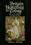 Britain Yesterday and Today :??1830 to the Present (Paperback Textbook, 1996)  7th Edition
