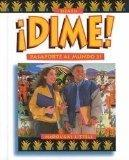 Dime: pasaporte al mundo 21, nivel 3 (Spanish and English Edition)