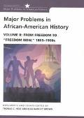 Major Problems in African-American History From Freedom to