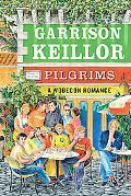Pilgrims: A Wobegon Romance (Lake Wobegon)