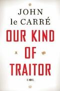 Our Kind of Traitor: A Novel