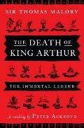 Death of King Arthur : The Immortal Legend