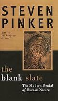 Blank Slate The Modern Denial of Human Nature