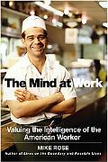 Mind at Work Valuing the Intelligence of the American Worker