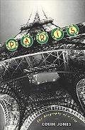 Paris Biography of a City