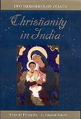 Christianity In India Two Thousand Years of Faith