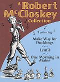 Robert McCloskey Collection Featuring Make Way for Ducklings/Lentil/One Morning in Maine