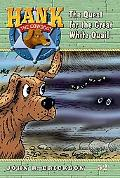 The Case of the Great White Quail (Hank the Cowdog Series #52)