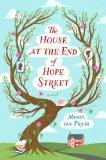 House at the End of Hope Street : A Novel